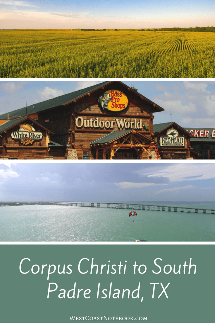 Corpus Christi to South Padre Island, TX