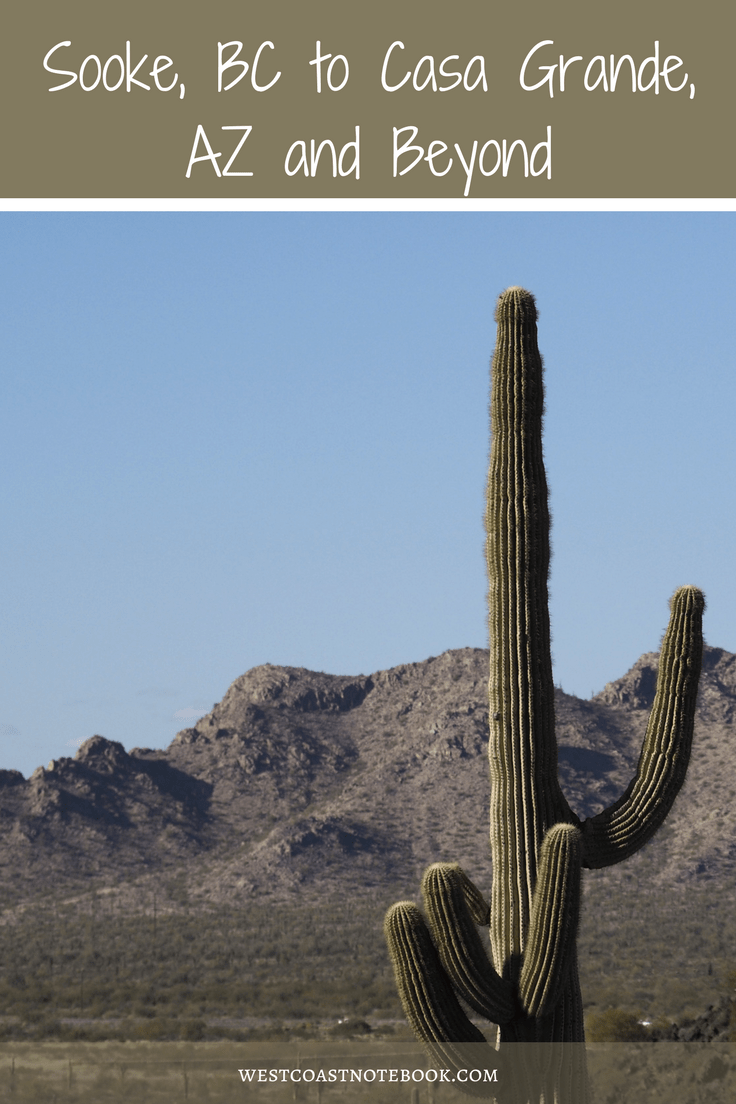 Sooke, BC to Casa Grande, AZ and Beyond