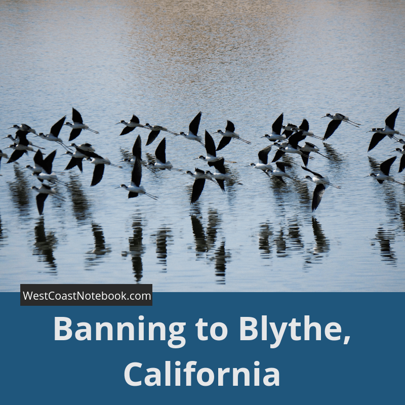 Banning to Blythe, California