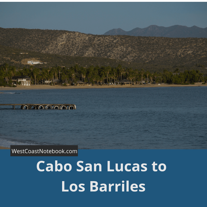 Cabo San Lucas to Los Barriles