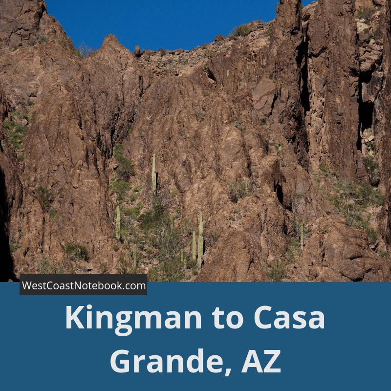 Kingman to Casa Grande, AZ